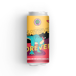 Hopito Whatever Forever - Sabro & Nelson Sauvin & Azacca IPA